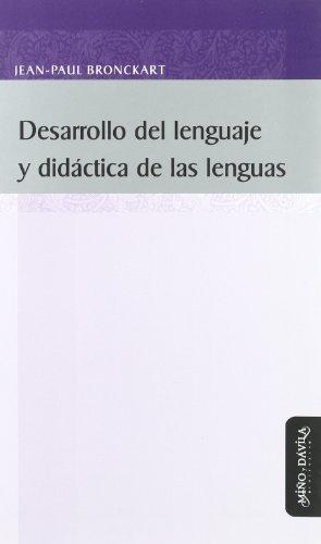 9788496571631: Desarrollo del lenguaje y didactica de las lenguas