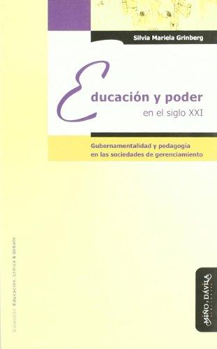9788496571662: Educacion Y Poder En El Siglo Xxi