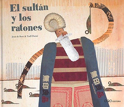 9788496573055: El sultan y los ratones (colección O)