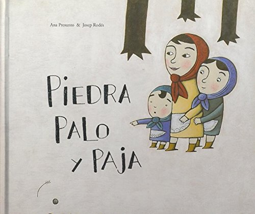 9788496573369: Piedra, Palo Y Paja/ Stone, Stick and Straw (Coleccion O) (Spanish Edition)