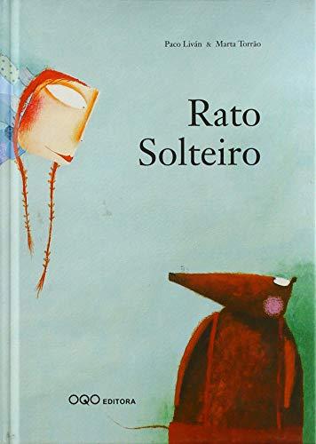 9788496573710: Rato Solteiro (colección Q)
