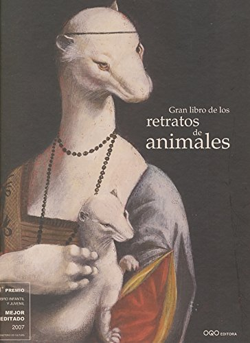 Gran Libro de los Retratos de Animales/ Great Book of Animal Portraits (Spanish Edition): ...