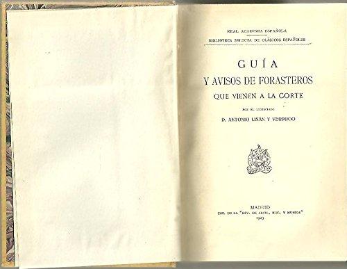 9788496574298: Guía Y Aviso De Forasteros Que Vienen A La Corte