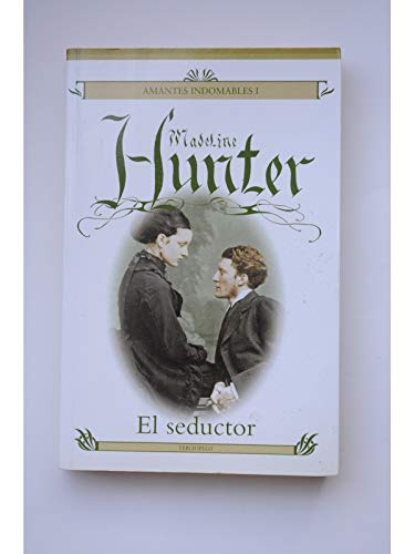 El Seductor/ the Seducer (Spanish Edition) (8496575020) by Hunter, Madeline