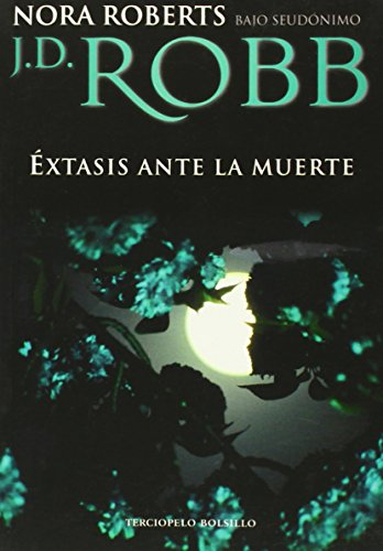 9788496575615: Extasis ante la muerte (Spanish Edition)