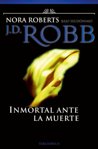 9788496575622: Inmortal ante la muerte (Spanish Edition)