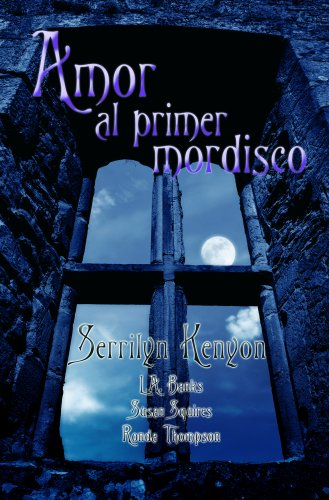 Amor Al Primer Mordisco (Spanish Edition): Sherrilyn Kenyon