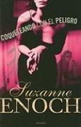 Coqueteando con el peligro (Spanish Edition) (9788496575783) by Suzanne Enoch