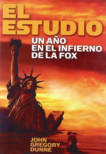 9788496576094: El Estudio/the Studio: Un Ano De Infierno En La Fox/ One Year in Fox's Hell (Spanish Edition)