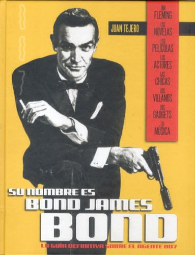 9788496576216: Su nombre es Bond, James Bond