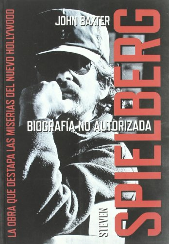 9788496576230: Steven Spielberg: Biografia no autorizada/ Unauthorized Biography (Spanish Edition)