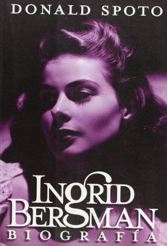 9788496576360: Ingrid Bergman: Biografia/ Biography (Spanish Edition)