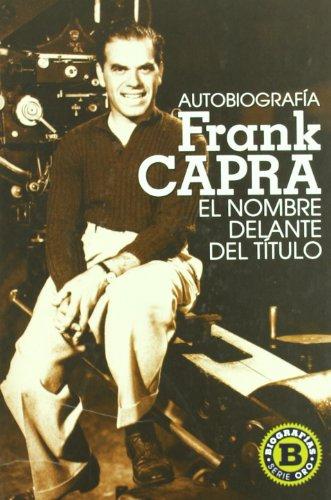9788496576445: Frank capra, el hombre delante del título
