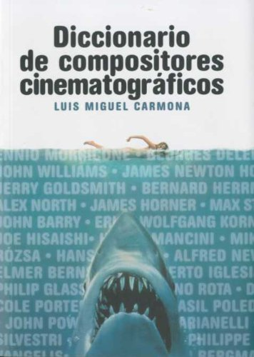 9788496576810: Diccionario de compositores cinematograficos/ Dictionary of Film Composers (Spanish Edition)