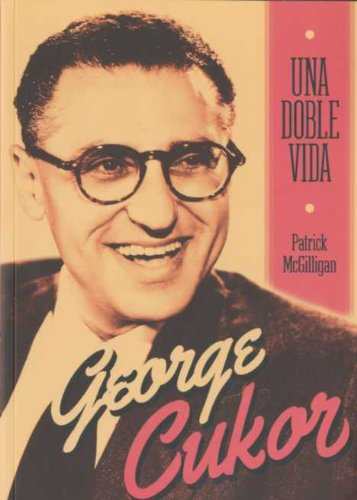 9788496576827: George Cukor: Una doble vida