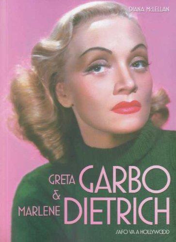 9788496576957: Greta Garbo y Marlene Dietrich: Safo va a Hollywood