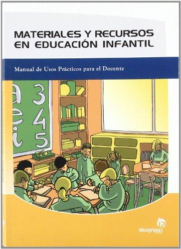 9788496578043: Materiales y recursos en educación infantil: Manual de usos prácticos para el docente