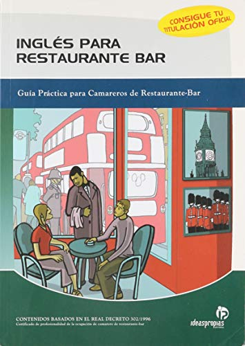 9788496578135: Ingles para Restaurante Bar/ English for Restaurant Bar: Guia Practica Para Camareros/ Practice Guide for Bartenders (Spanish Edition)