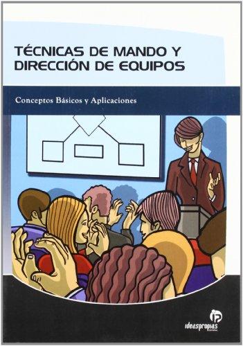9788496578265: TECNICAS DE MANDO Y DIRECCION DE EQUIPOS