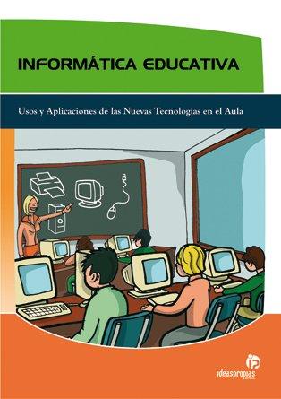 9788496578838: Informática Educativa