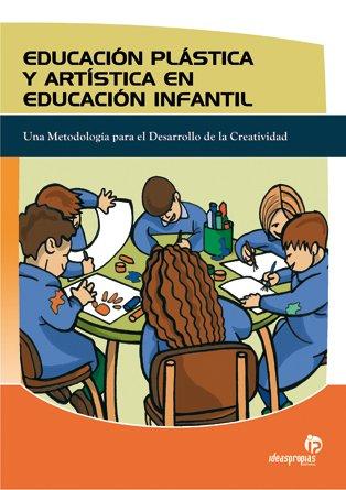 Educación Plástica y Artística en Educación Infantil - David Rollano Vilaboa