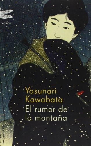 El rumor de la montaña (9788496580121) by Yasunari Kawabata