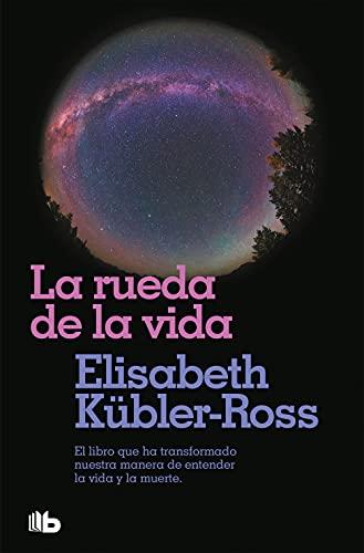 9788496581104: La rueda de la vida (B DE BOLSILLO)