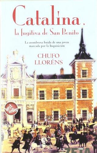 9788496581289: CATALINA LA FUGITIVA DE SAN BENITO (BEST SELLER ZETA BOLSILLO)
