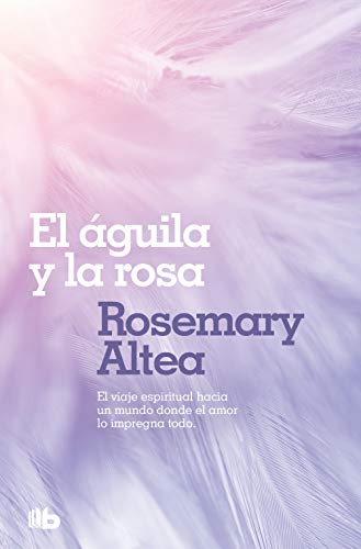 9788496581494: Aguila Y La Rosa/ the Eagle & the Rose (Bolsillo Zeta New Age) (Spanish Edition)