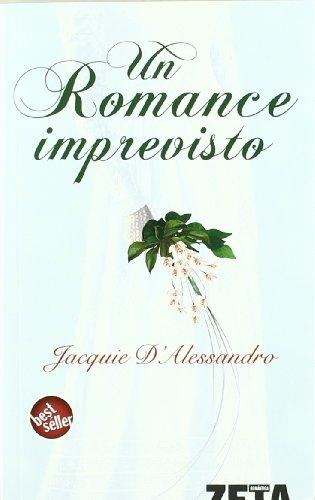 9788496581524: UN ROMANCE IMPREVISTO (BEST SELLER ZETA BOLSILLO)