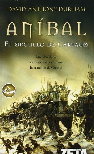 Anibal El Orgullo De Cartago: DURHAM DAVID ANTHONY