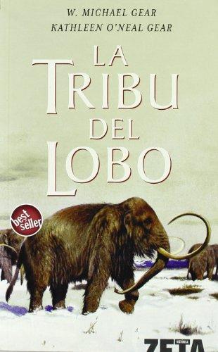 9788496581845: LA TRIBU DEL LOBO (BEST SELLER ZETA BOLSILLO)