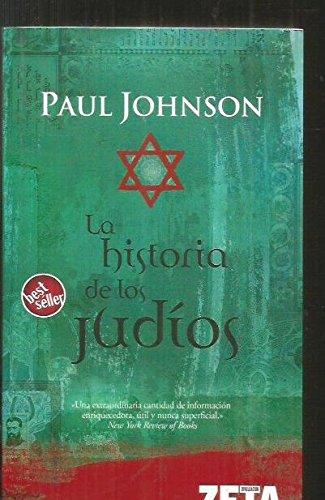 9788496581890: LA HISTORIA DE LOS JUDIOS (BEST SELLER ZETA BOLSILLO) (Spanish Edition)