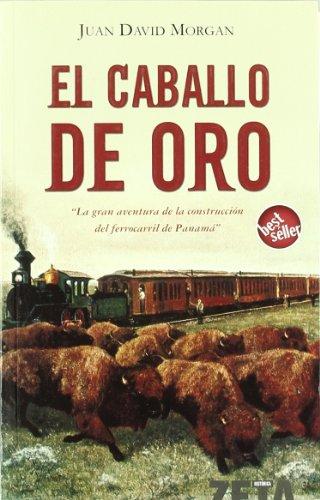 9788496581944: Caballo De Oro (Zeta Bolsillo)
