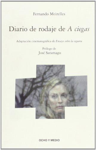 9788496582521: Diario De Rodaje De A Ciegas (Fahrenheit 451)