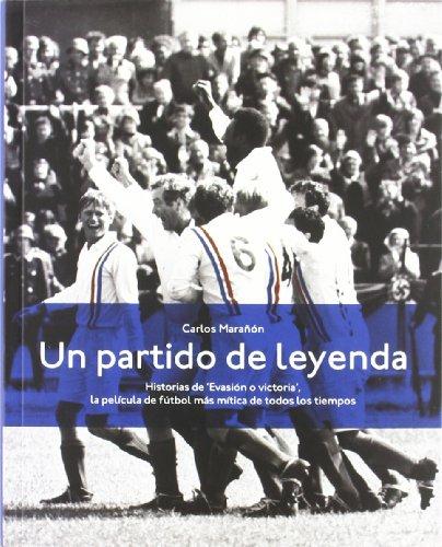 9788496582712: Partido De Leyenda, Un (Barullo En El Area)