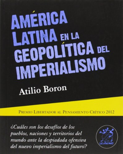 9788496584532: América Latina En La Geopolítica Del Imperialismo (otras voces)