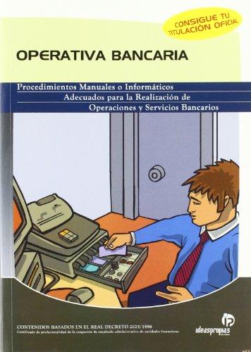 Operativa bancaria Procedimientos Manuales y/o Informáticas Adecuadas: María del Mar
