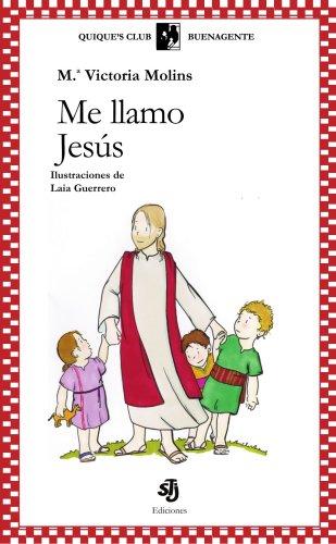 9788496588547: Me llamo Jesús
