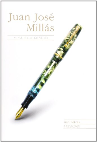 Viva el silencio / Experience the silence: Juan Jose Millas