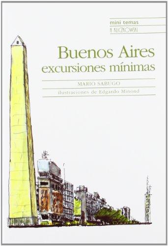9788496592599: Buenos aires, excursiones minimas (Mini Temas)