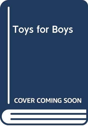 9788496592667: Toys for Boys