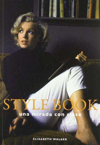 9788496592841: Style book - una mirada con clase