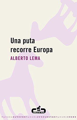 9788496594241: Una puta recorre Europa (CABALLO DE TROYA)