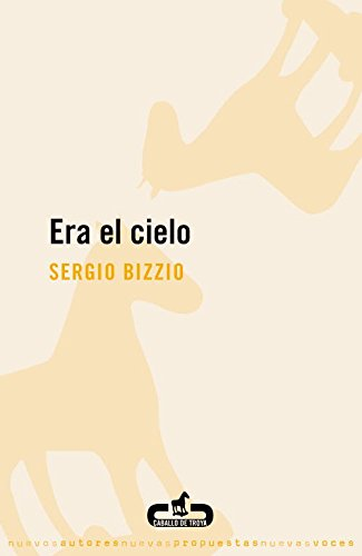 9788496594319: Era el cielo / It Was The Sky (Spanish Edition)