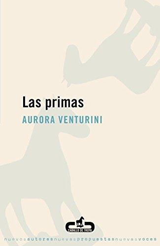 9788496594333: Las primas (CABALLO DE TROYA)