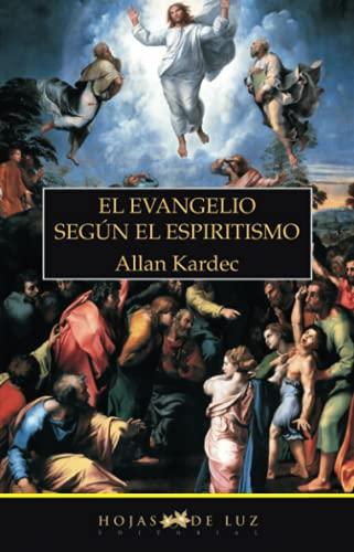 9788496595200: EL EVANGELIO SEGUN EL ESPIRITISMO (Spanish Edition)