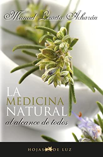 MEDICINA NATURAL AL ALCANCE DE TODOS, LA: Lezaeta Acharan, Manuel