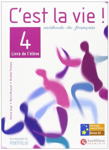 9788496597242: C'est la vie! 4, methode de français, Bachillerato - 9788496597242