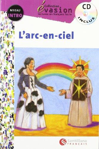9788496597372: EVASION NIVEAU INTRO L'ARC EN CIEL + CD (Evasion Lectures FranÇais) - 9788496597372